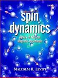 Spin Dynamics : Basics of Nuclear Magnetic Resonance, Levitt, Malcolm H., 0471489212