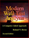 Modern Well Test Analysis : A Computer-Aided Approach, Horne, Roland N., 0962699217