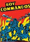 The Boy Commandos, Joe Simon, 1401229212