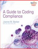 Guide to Coding Compliance, Becker, Joanne M., 143543921X