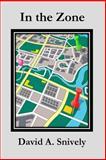 In the Zone, David Snively, 1495909212