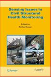 Sensing Issues in Civil Structural Health Monitoring, , 9048169216