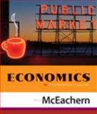 Economics : A Contemporary Introduction, McEachern, William A., 0324579217