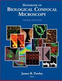 Handbook of Biological Confocal Microscopy, , 038725921X