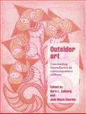 Outsider Art : Contesting Boundaries in Contemporary Culture, , 0521589215