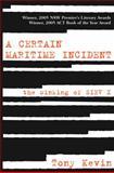 A Certain Maritime Incident 9781920769215