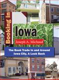 Booking in Iowa, Joseph A. Michaud, 1929919212