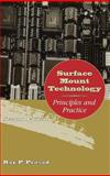 Surface Mount Technology : Principles and Practice, Prasad, Ray P., 0412129213