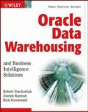 Oracle Data Warehousing and Business Intelligence Solutions, Stackowiak, Robert and Greenwald, Rick, 0471919217