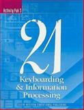 Keyboarding and Information Processing : Activity Pak 3, Robinson, Jerry W. and Hoggatt, Jack P., 0538649216