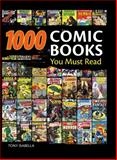 1,000 Comic Books You Must Read, Tony Isabella, 0896899217