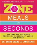 Zone Meals in Seconds, Barry Sears and Lynne Sears, 0060989211