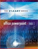 Microsoft PowerPoint Brief 2003 with Student Data File CD, O'Leary, Linda I. and O'Leary, Timothy J., 0072939214