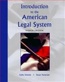 Introduction to the American Legal System, Enika Schulze and Michael Jung, 0131199218