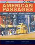 American Passages : A History of the United States, Ayers, Edward L. and Gould, Lewis L., 0495909211