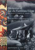 Memories of Lac du Flambeau Elders, Elizabeth M. Tornes, 0924119217