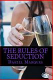 The rules of Seduction, Daniel Marques, 146374921X