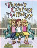 Three's Company, Mallory!, Laurie Friedman, 1467709212