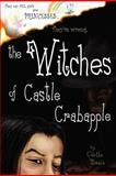The Witches of Castle Crabapple, Colette Bezio, 1475249217