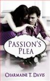 Passion's Plea, Charmaine Davis, 1493689215