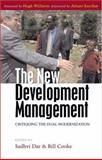The New Development Management : Critiquing the Dual Modernization, , 1842779214