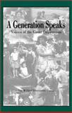 A Generation Speaks, Writers' Discussion Group Staff, 1880849216