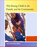 The Young Child in the Family and the Community, Gonzalez-Mena, Janet, 0131189212