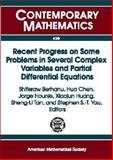 Recent Progress on Some Problems in Several Complex Variables and Partial Differential Equations, Shiferaw Berhanu (Editor), et al, 0821839217