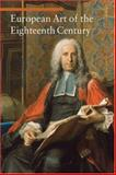 European Art of the Eighteenth Century, Daniela Tarabra, 0892369213