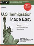 U. S. Immigration Made Easy, Ilona Bray and Ruby Lieberman, 1413309216