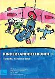Kindertandheelkunde: Deel 1, Veerkamp, J. S. J. and Stel, G., 9031369217