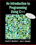 Introduction to Programming Using C++ 9780132549219