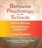 Behavior Psychology in the Schools 9780789019219