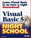 Visual Basic 5 Night School, Perry, Greg M., 078970921X