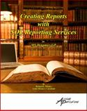 Creating Reports with SQL Reporting Services : For MS Dynamics GP, Whaley, Richard, 1931479216