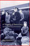 A Tragedy of Democracy : Japanese Confinement in North America, Updike, John and Robinson, Greg, 023112922X
