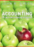 Accounting for Non-Accounting Students, Dyson, John, 0273709224