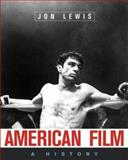 American Film : A History, Lewis, Jon E., 0393979229