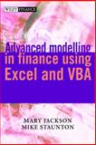 Advanced Modelling in Finance Using Excel and VBA, Mary Jackson and Mike Staunton, 0471499226