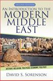 An Introduction to the Modern Middle East : History, Religion, Political Economy, Politics, Sorenson, David S., 0813349222