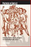 Partners in Conflict : The Politics of Gender, Sexuality, and Labor in the Chilean Agrarian Reform, 1950-1973, Tinsman, Heidi, 0822329220
