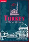 Turkey : A Short History, Davison, Roderic H., 0906719224