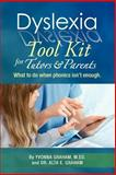 Dyslexia Tool Kit for Tutors and Parents, Yvonna Graham, 1477649220