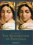 The Restauration of Paintings, Knut Nicolaus and Christine Westphal, 3895089222
