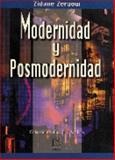 Modernidad y Posmodernidad : La Crisis de Los Paradigmas y Valores, Zeraoui, Zidane, 9681859227