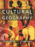 Cultural Geography : Environments - Landscapes - Identities - Inequalities, Norton, William, 0195419227