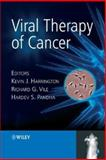 Viral Therapy of Cancer, Harrington, Kevin J., 0470019220