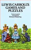 Lewis Carroll's Games and Puzzles, Lewis Carroll, 0486269221