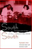 South of the South : Jewish Activists and the Civil Rights Movement in Miami, 1945-1960, Mohl, Raymond A., 0813029228