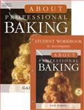 About Professional Baking, Sokol, Gail D. and Suas, Michel, 1401849229